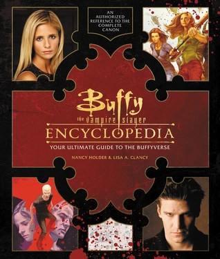 Buffy the vampire slayer encyclopedia the ultimate guide to the 33783445 fandeluxe Document