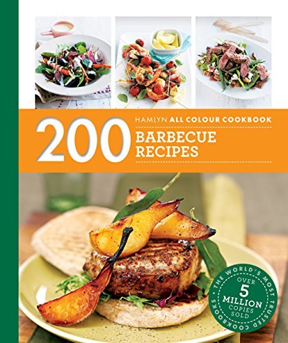 Hamlyn All Colour Cookery: 200 Barbecue Recipes: Hamlyn All Colour Cookbook
