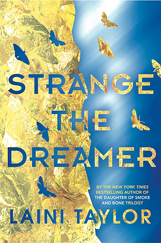 Review: Strange the Dreamer by Laini Taylor (@jessicadhaluska, @lainitaylor, @LittleBrownYR)