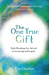 The One True Gift by Tim Chester