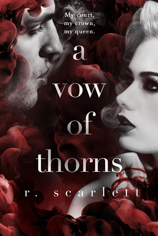 A Vow of Thorns by R. Scarlett, Regina Wamba
