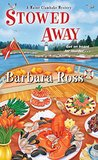 Stowed Away by Barbara  Ross