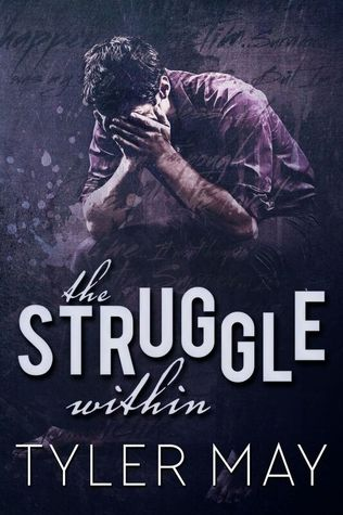 Book Review: The Struggle Within by Tyler May