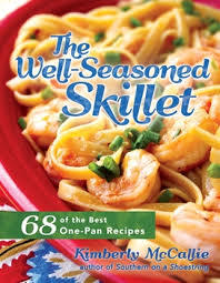 The Well-Seasoned Skillet by Kimberly McCallie