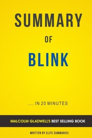 summary-of-blink-by-malcolm-gladwell-includes-analysis