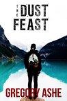 The Dust Feast (Hollow Folk, #3)
