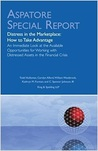 Distress in the Marketplace: How to Take Advantage