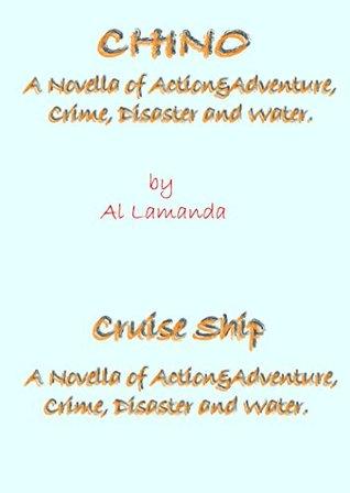 Chino and Cruise Ship
