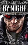 Guerrillas by Night (Bedfellows thriller series Book 0)
