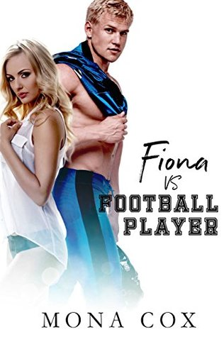 Fiona Vs. Football Player