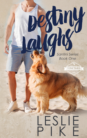 Destiny Laughs (Santini #1)