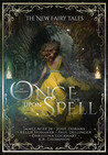 Once Upon a Spell (The New Fairy Tales, #2)