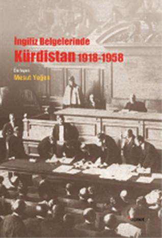 ngiliz-belgelerinde-krdistan-1918-1958