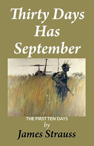Thirty Days Has September by James Strauss