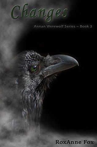 Changes (Annan Werewolf Series Book 3)