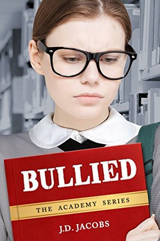 BULLIED (The Academy Series Book 1)