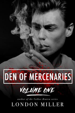 Den of Mercenaries: Volume One