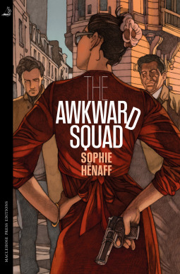 The Awkward Squad by Sophie Hénaff