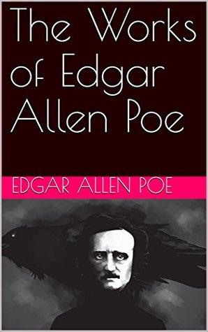 The Works of Edgar Allen [sic] Poe