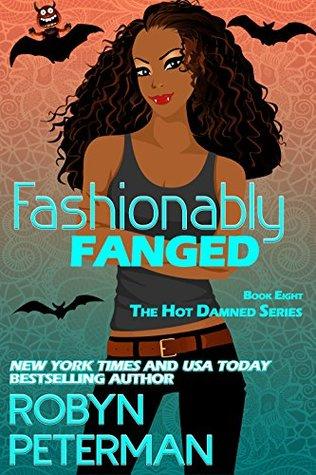 Fashionably Fanged (Hot Damned, #8)