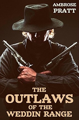 The Outlaws of Weddin Range