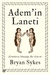Adem'in Laneti by Bryan Sykes