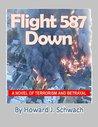 Flighr 587 Down: A Novel of Terrorism and Betrayal