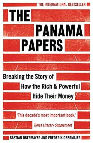Panama Papers Die Geschichte Einer Weltweiten Enthllung By Bastian