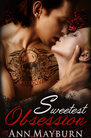 Sweetest Obsession by Ann Mayburn