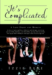It's Complicated by Izzie Bebe