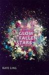 The Glow of Fallen Stars (Ventura Saga, #2)