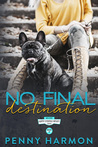 No Final Destination by Penny Harmon