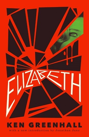 Elizabeth: A Novel of the Unnatural