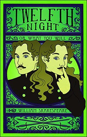 Twelfth Night : (No Fear Shakespeare Library)