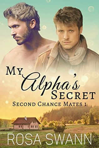 Book Review: My Alpha's Secret (Second Chance Mates #1) by Rosa Swann