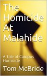 The Homicide At Malahide: A Tale of Campus Homicide