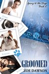 Groomed (Going to the Dogs #2)