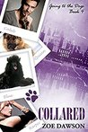 Collared (Going to the Dogs #4)