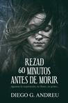 Rezad 60 minutos antes de morir