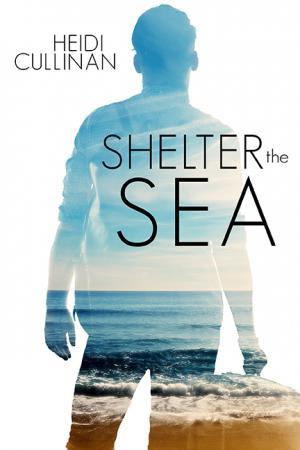 Shelter the Sea (The Roosevelt, #2)