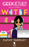WTF by Cathy Yardley