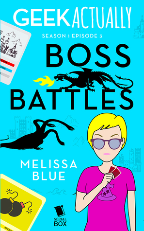 Boss Battles (Geek Actually #1.3)
