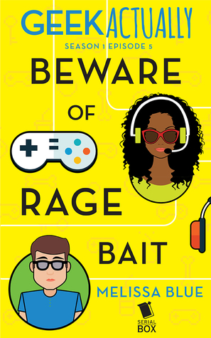 Beware of Rage Bait (Geek Actually #1.5)