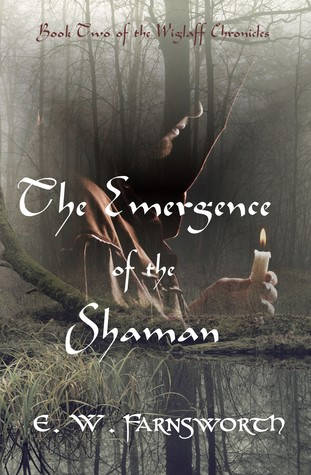 The Emergence of the Shaman by E. W. Farnsworth