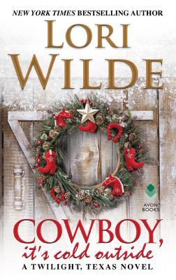 Cowboy, It's Cold Outside (Twilight, Texas #8)