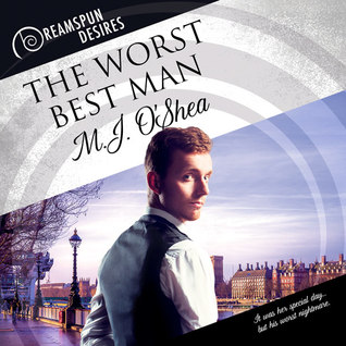 Audio Book Review: The Worst best Man (Dreamspun Desires #27) by M.J. O'Shea (Author) & Dorian Bane (Narrator)