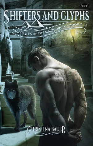 Shifters and Glyphs (Fairy Tales of the Magicorum #2)