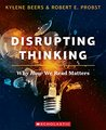 Disrupting Thinking by Kylene Beers