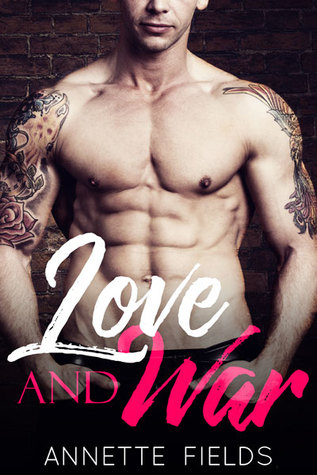 Love and War (Small Town Bad Boys #2)