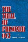 The Trial of Prisoner 043